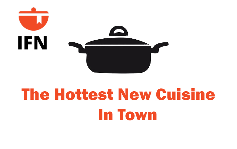 Guess What's The Hottest New Cuisine In Town