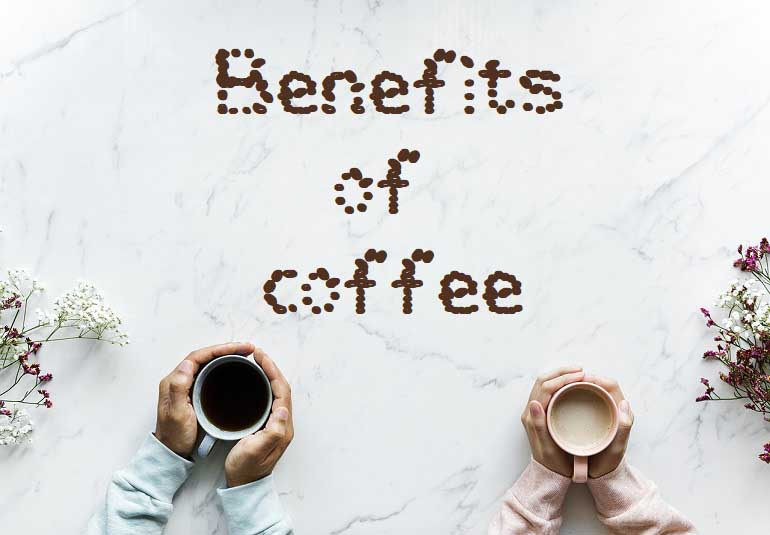 8 Benefits of Coffee You Didnt Know About