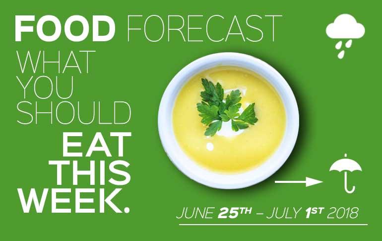 Food Forecast: June 24 - July 1
