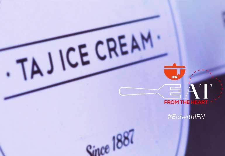 Eat From the Heart: Taj Ice Cream