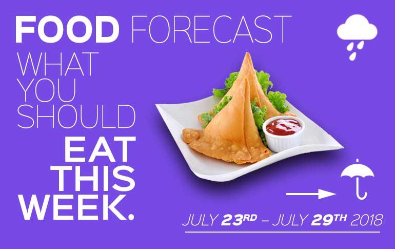 Food Forecast: July 23 - 29