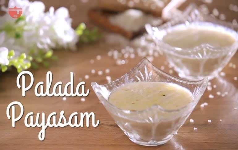 How To Make Palada Payasam