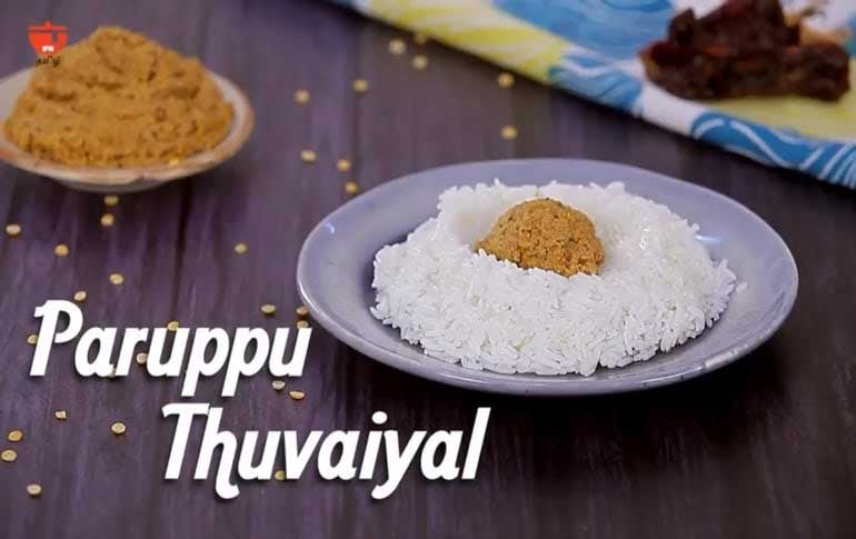 How To Make Paruppu Thuvayal