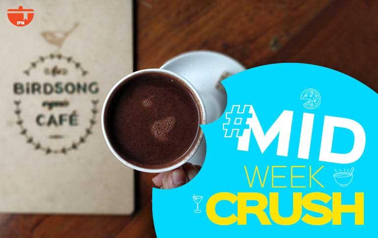Midweek Crush: Hot Chocolate at Birdsong Cafe