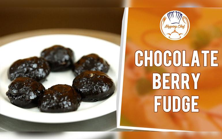 Desert Recipe | Chocolate Berry Fudge